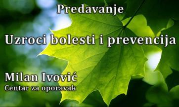 Uzroci bolesti i prevencija, Milan Ivović