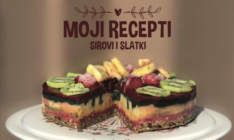 Knjiga: MOJI RECEPTI - sirovi i slatki, Nina Vučinić